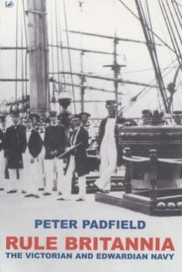 Rule Britannia: The Victorian and Edwardian Navy