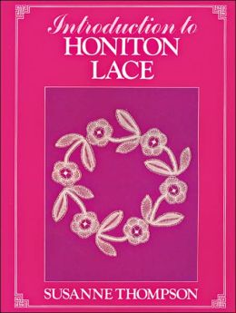 Introduction to Honiton Lace