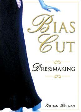Bias Cut Dressmaking