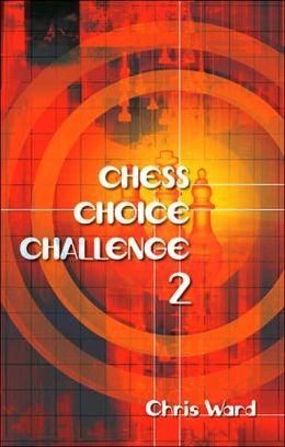 Chess Choice Challenge 2