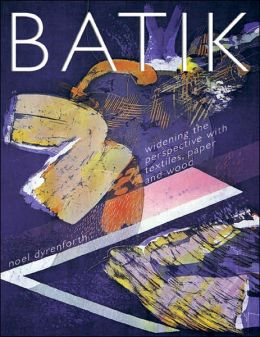 Batik: Widening the Perspective with Textiles, Paper and Wood