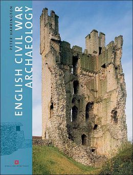 English Civil War Archaeology (English Heritage Series)