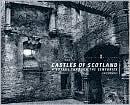 Castles of Scotland: A Voyage Through the Centuries