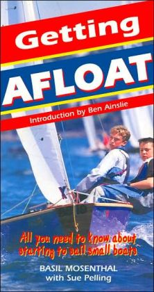 Getting Afloat: All you need to know about sailing small boats