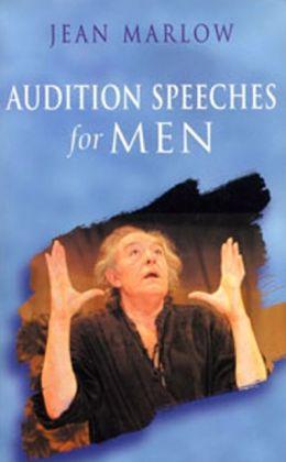 Audition Speeches for Men