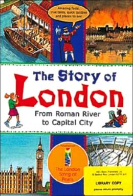 The Story of London: From Roman River to Capital City