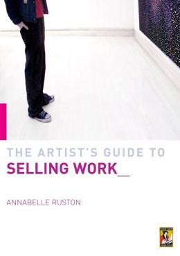 Artist's Guide to Selling Your Work