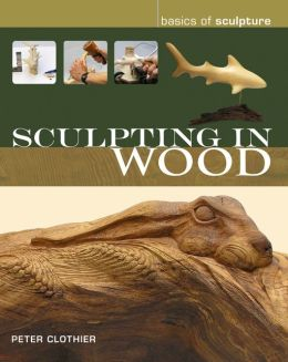 Sculpting in Wood