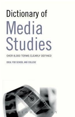 Dictionary of Media Studies