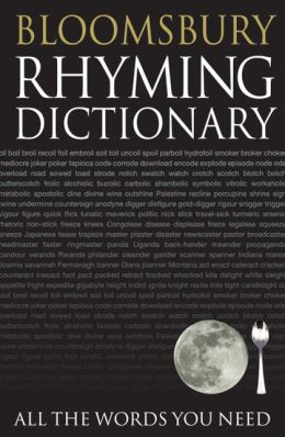 Bloomsbury Rhyming Dictionary: All the Words You Need