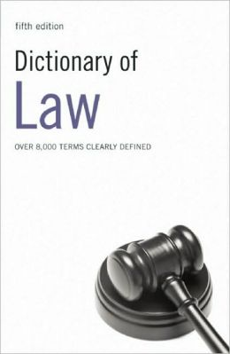 Dictionary of Law: Over 8,000 Terms Clearly Defined