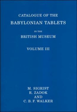 Catalogue of the Babylonian Tablets in the British Museum Volume III