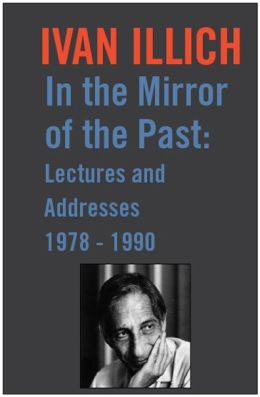 In the Mirror of the Past: Lectures and Addresses 1978-1990