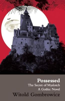Possessed: The Secret of Myslotch: A Gothic Novel