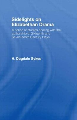 Sidelights on Elizabethan Drama