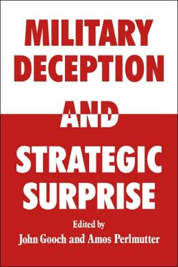 Military Deception and Strategic Surprise!