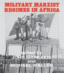 Military Marxist Regimes in Africa