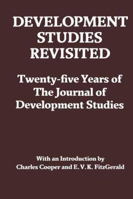 Development Studies Revisited: Twenty-Five Years of the Journal of Development Studies