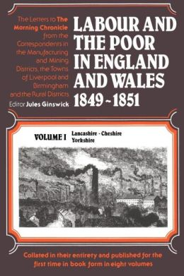 Labour And The Poor In England And Wales 1849-1951
