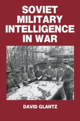 Soviet Military Intelligence in War