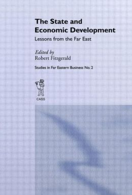 The State and Economic Development: Lessons from the Far East