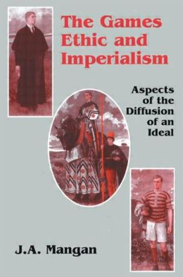 The Games Ethic and Imperialism