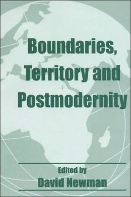 Boundaries, Territory and Postmodernity