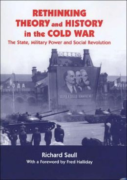 Rethinking Theory and History in the Cold War