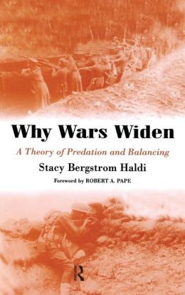 Why Wars Widen: A Theory of Predation and Balancing