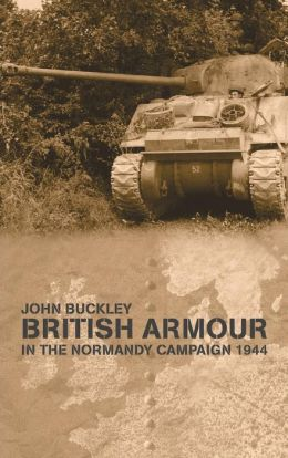 British Armour in the Normandy Campaign 1944