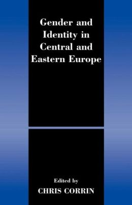 Gender and Identity in Central and Eastern Europe