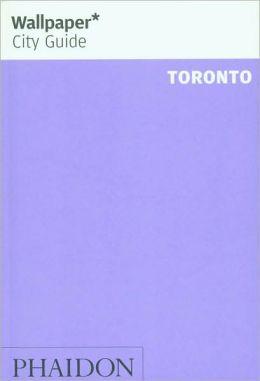 Wallpaper City Guide: Toronto