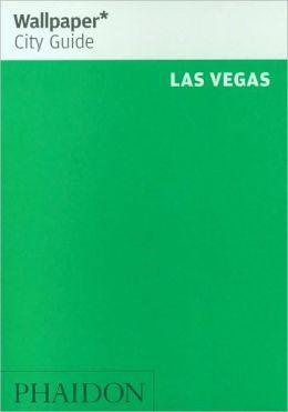 Wallpaper City Guide: Las Vegas