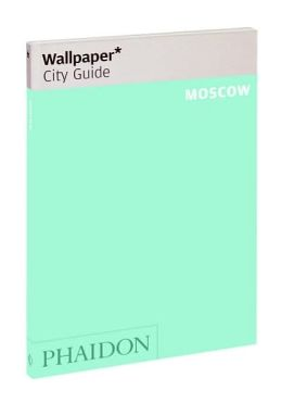Wallpaper City Guide: Moscow