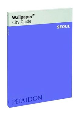 Wallpaper City Guide: Seoul