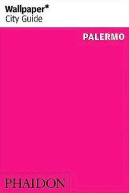 Wallpaper* City Guide Palermo