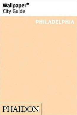 Wallpaper* City Guide Philadelphia