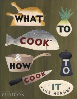 What to Cook and How to Cook it