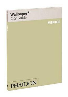 Wallpaper* City Guide Venice 2012