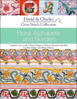 Cross Stitch Collection - Floral Alphabets and Borders