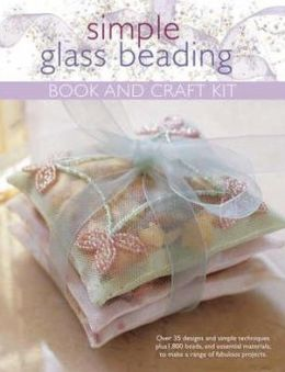 Simple Glass Beading: Book and Craft Kit