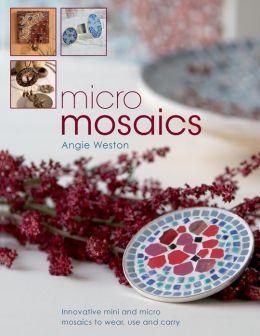 Micro Mosaics
