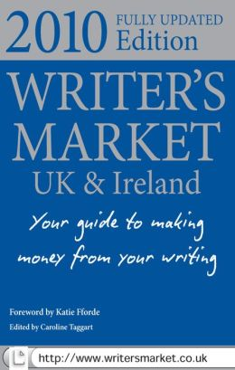 Writer's Market 2010: Make Money Writing