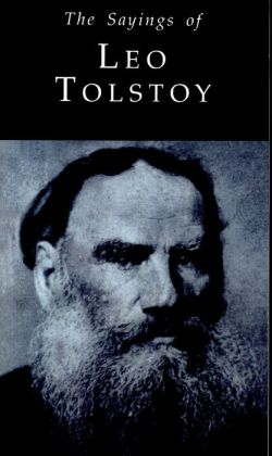 Sayings of Leo Tolstoy