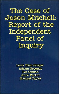 Case of Jason Mitchell: Report of the Independent Panel of Inquiry