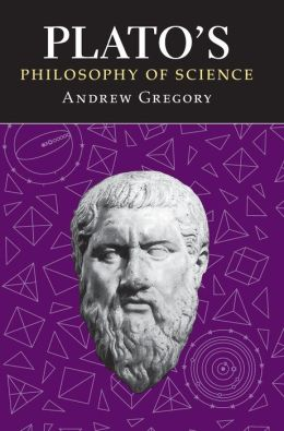 Plato's Philosophy of Science