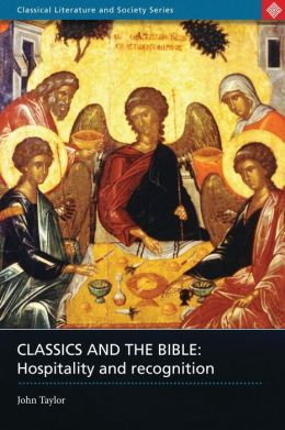Classics and the Bible: Hospitality and Recognition
