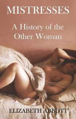 A History of Mistresses