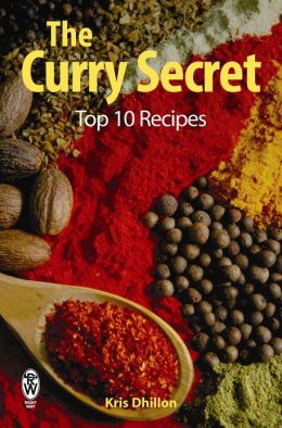 The Curry Secret: Top 10 Recipes