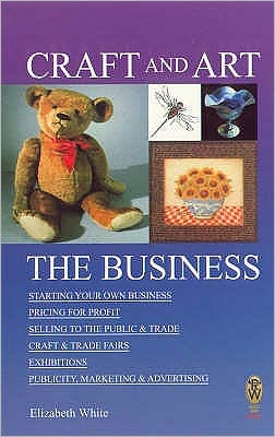 Craft and Art: The Business